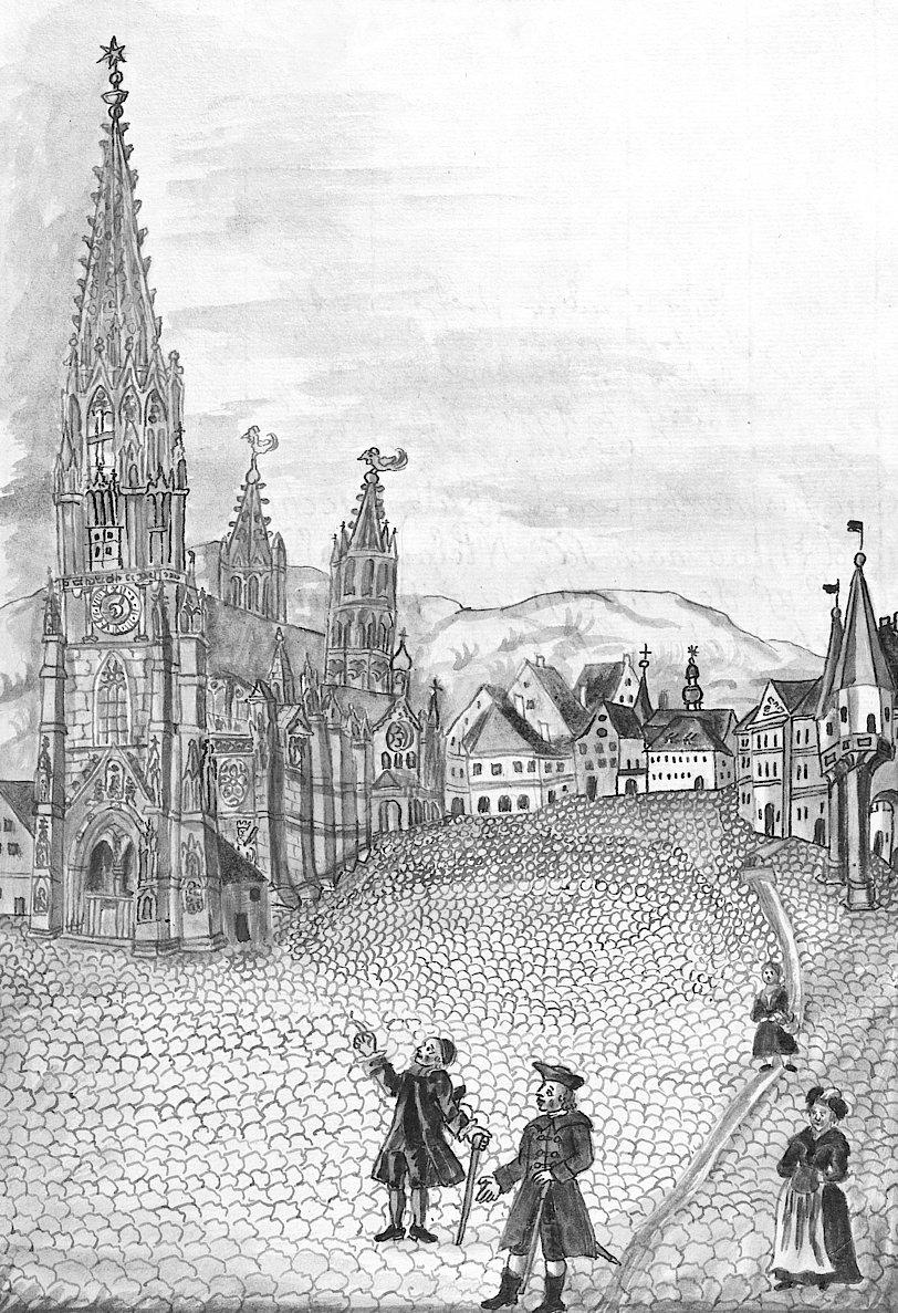 Freiburger Münster und Münsterplatz. (Aus: Geissinger, Joseph Felizian: Epitaphien oder Grabschriften des Freiburger Münsters. Freiburg, 1787. (UB Freiburg, Hs. 498))